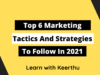 Top 6 Marketing Tactics And Strategies To Follow In 2021